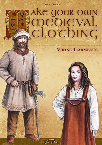 Make Your Own Medieval Clothing – Viking Garments